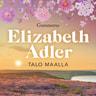 Elizabeth Adler - Talo maalla