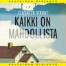Elizabeth Strout - Kaikki on mahdollista