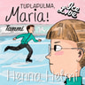 Henna Helmi Heinonen - Tuplapulma, Maria!