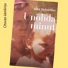 Alex Schulman - Unohda minut