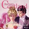 Barbara Cartland - Learning to Love