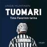 Linda Huhtinen - Tuomari – Timo Favorinin tarina