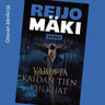 Reijo Mäki - Vares ja kaidan tien kulkijat