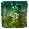 Jenni Linturi - Mullojoki, 1950