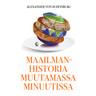 Alexander von Schönburg - Maailmanhistoria muutamassa minuutissa