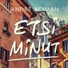 André Aciman - Etsi minut
