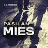 J.K. Tamminen - Pasilan mies