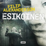 Filip Alexanderson - Esikoinen