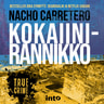 Nacho Carretero - Kokaiinirannikko