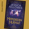Jessica Fellowes - Mitfordin murhat