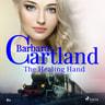 The Healing Hand (Barbara Cartland s Pink Collection 80)