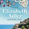 Elizabeth Adler - Vaarojen jahti