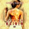 Anna Ekberg - Salattu nainen