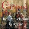 Barbara Cartland - The Revelation is Love (Barbara Cartland s Pink Collection 73)